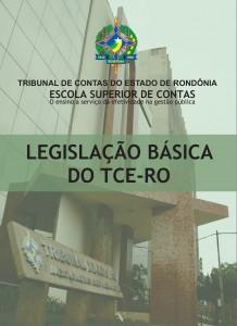CAPA LEGISLAÇÃO BÁSICA DO TCE-RO