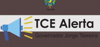 TCE-RO expede termo de alerta ao município de Governador Jorge Teixeira