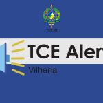 TCE-RO expede termo de alerta ao município de Vilhena